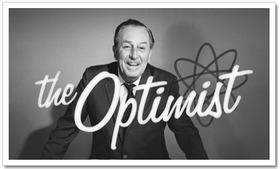 The Principle Of An Optimist Tomorrow Will Be: Explore Walt Disney's Vision Of Tomorrow: Join 'The