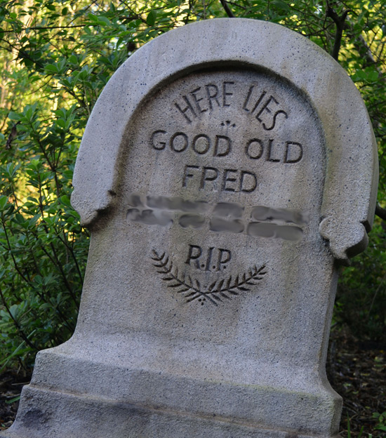 Finish That Tombstone: Good Old Fred