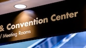 Overhead sign for Convention Center and Meeting Rooms at Disney's Contemporary Resort