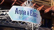 The sign for Anna & Elsa's Boutique at the Downtown Disney District of the Disneyland Resort