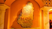 Interior sign for the Maya Grill