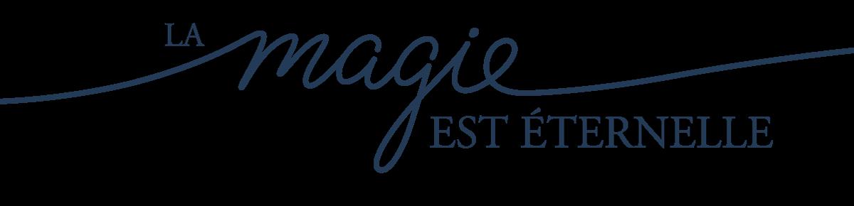 La magie est éternelle